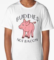Buddies NOT BACON! Long T-Shirt