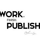 work, finish, publish - michael faraday by razvandrc