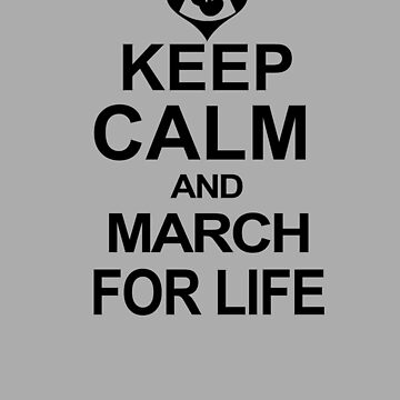 March For Pro Life Anti Abortion T-Shirt by WearYourVoice