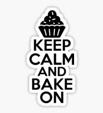 Keep Calm And Bake On Sticker & T-Shirt - Gift For Baker Sticker