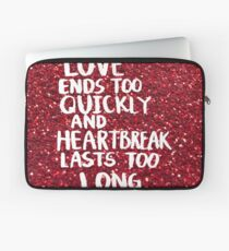 Love ends Laptop Sleeve