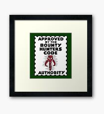 Bounty Hunters Code Authority Framed Print