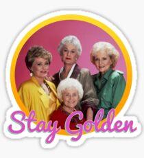 Stay Golden, Girls.  Sticker