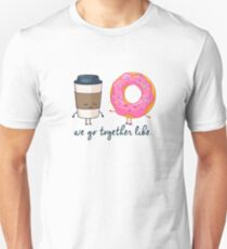 We Go Together Like Coffee Donuts Unisex T-Shirt