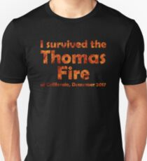 I Survived the Thomas Fire Unisex T-Shirt