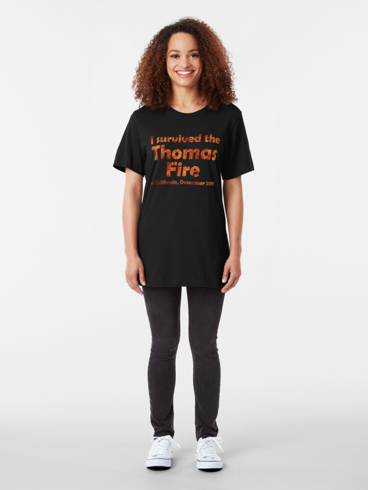 Alternate view of I Survived the Thomas Fire Slim Fit T-Shirt