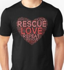 Rescue, Love, Repeat Unisex T-Shirt