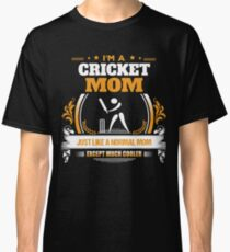 Cricket Mom Christmas Gift or Birthday Present Classic T-Shirt