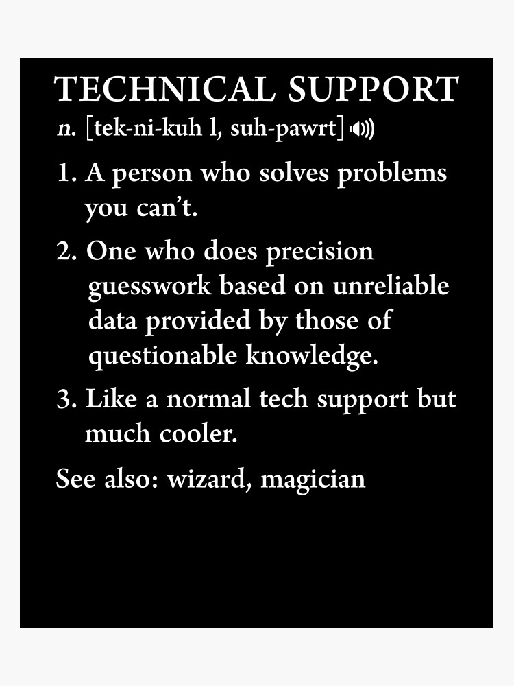 Funny Tech Support Definition Computer Geek Gag Gift Photographic Print
