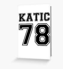 Katic #78 Greeting Card