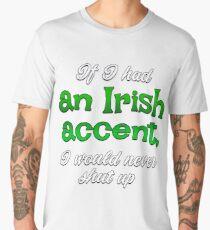 An Irish Accent Men's Premium T-Shirt