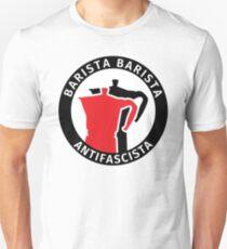 Barista Barista Antifascista Unisex T-Shirt