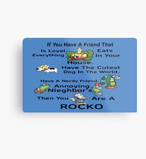 Your A Rocko Metal Print