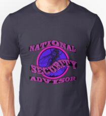 National Security Advisor - RE6 Unisex T-Shirt
