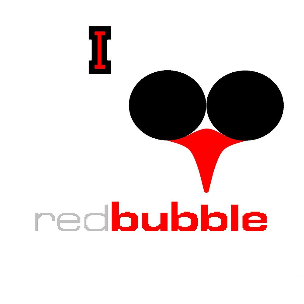 I Love Redbubble 2 by Roydon Johnson