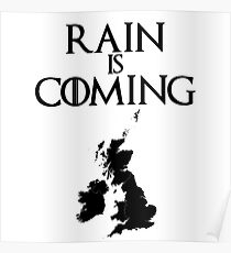 Rain is coming - UK and Ireland Poster