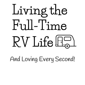 Living the Full-Time RV Life by EmbrcngEclectic