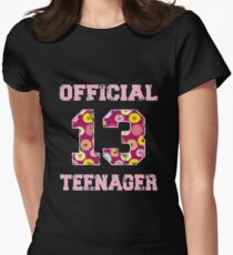 13 Official Teenager Thirteen 13th Birthday Women's Fitted T-Shirt