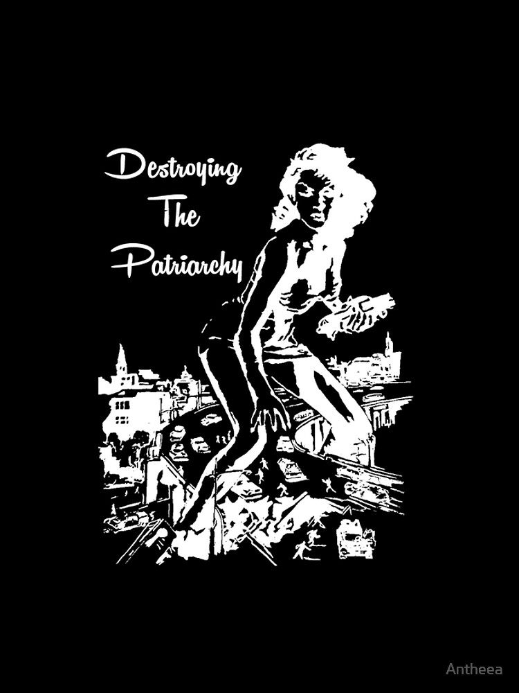 Destroying the Patriarchy, Black Design by Antheea