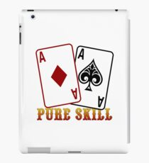 Pure Skill iPad Case/Skin