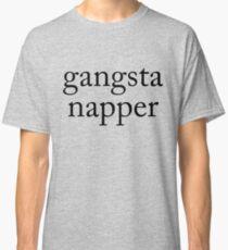 Gangsta Napper Classic T-Shirt