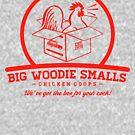 «Big Woodie Smalls Chicken Coops» de AngryMongo