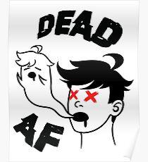 Dead AF Poster