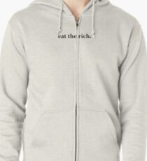 Speak No Evil - eat the rich.  Zipped Hoodie