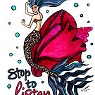 Stop to Listen - Mermaid Mantras series by mellierosetest