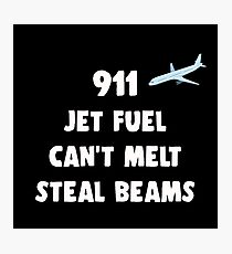 911 Jet Fuel Can't Melt Steal Beams Photographic Print
