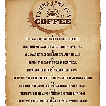 Coffee Commandments by knollgilbert