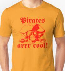 Pirates arrr cool! Unisex T-Shirt