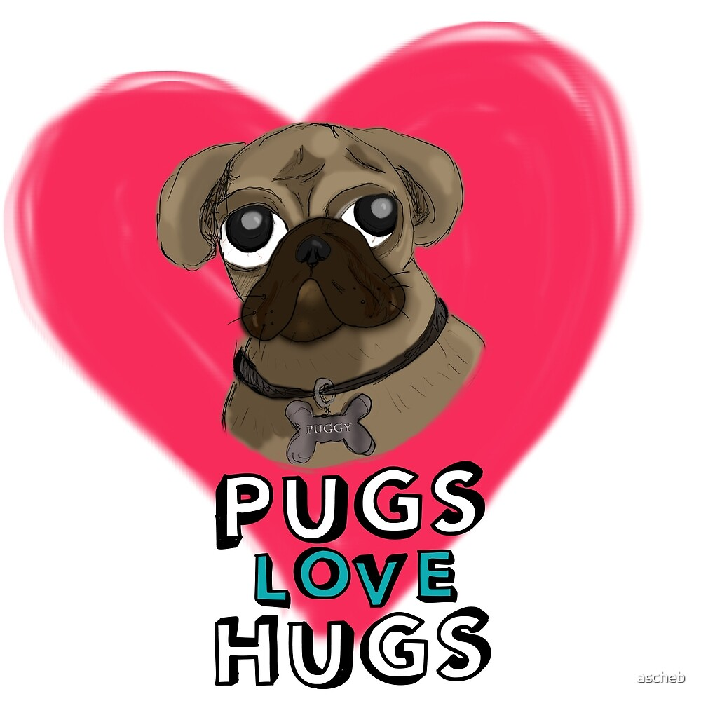 Pugs Love Hugs - Version 2 by ascheb