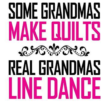 Some Grandmas Make Quilts, Real Grandmas Line Dance! by flipper42