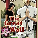 The Great Wall  by ZAllora