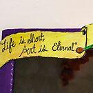 Art Is Eternal by Heather Friedman