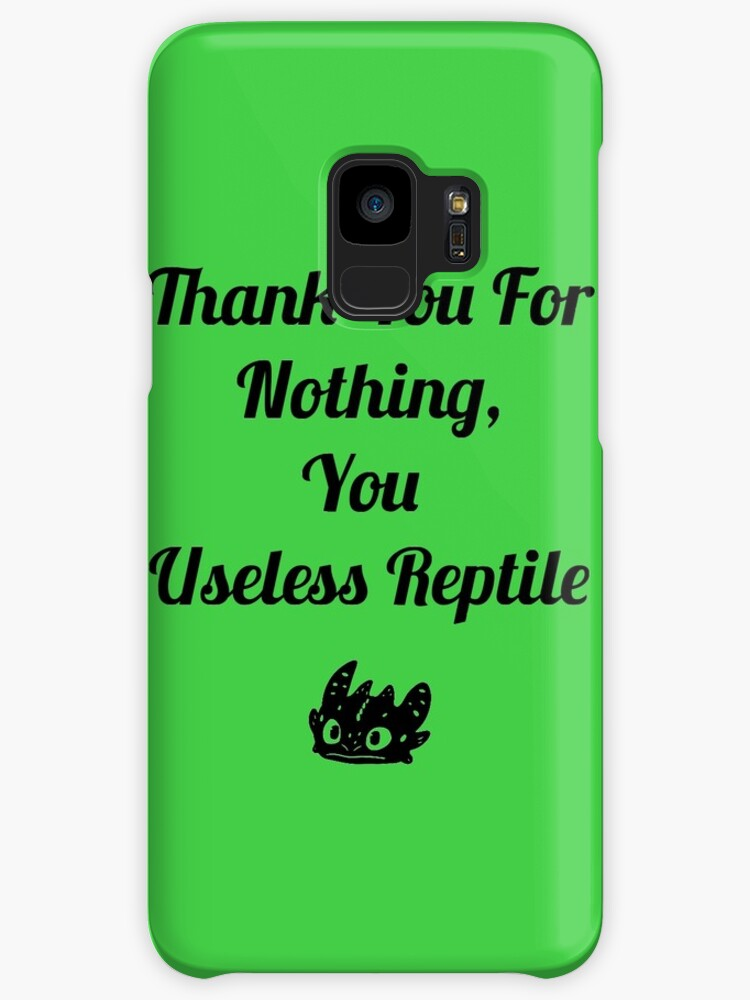 Thank You For Nothing You Useless Reptile Caseskin For Samsung Galaxy By Chickadee65