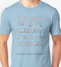 Puppy pronouns Unisex T-Shirt