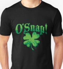 O'Snap St. Patrick's Day Swear Word Oh Snap T-Shirt