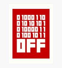 Fuck Off - Binary Code Art Print