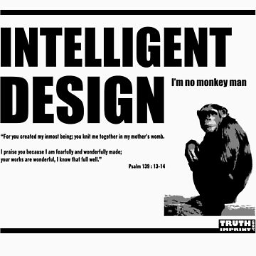 Intelligent Design by truthimprint