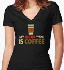 My Blood Type Is Coffee NS581 Trending Women's Fitted V-Neck T-Shirt