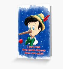 Pinocchio and Santa Clause! Greeting Card
