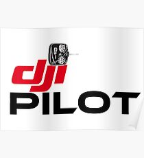 DJI DRONE PILOT TSHIRT and more Poster