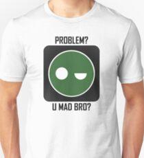 Superintendent PROBLEM? UMADBRO? Unisex T-Shirt