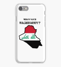 Who's Your Baghdaddy? (Flag) iPhone Case/Skin