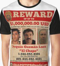 El Chapo wollte Grafik T-Shirt