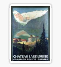 Vintage Canadian Pacific Rockies Chateau Lake Louise Travel Sticker