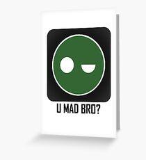 Superintendent U MAD BRO? (Winking SI) Greeting Card