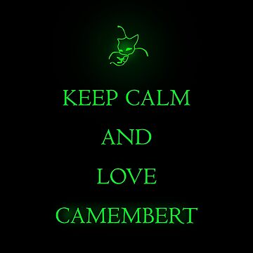 Keep calm and love Camembert - Miraculous Ladybug by oceaneplrd